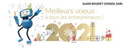 A TOUS LES ENTREPRENEURS - NOS MEILLEURS VOEUX POUR 2021